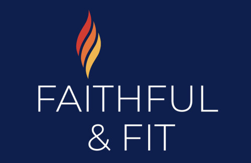 Faithful and Fit